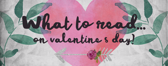 What to read on Valentine's day?